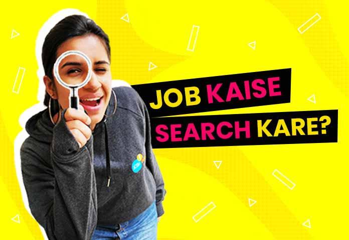 Naukri Chahiye | Jaane Job Kaise Search Kare Aur Kaise Apply