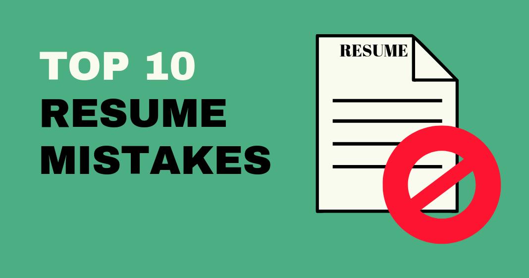 top 10 resume mistakes jo log karte hai