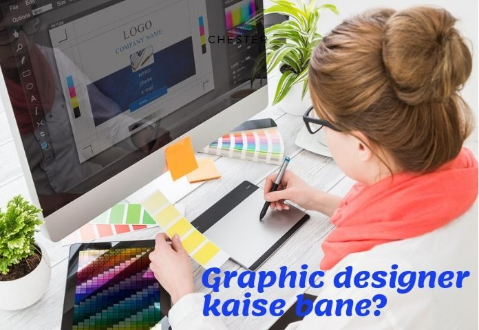 Graphic Designer Kaise Bane How To Become A Graphic Designer In Hindi