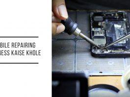 mobile_repairing business kaise khole ki jaankari ke liye padhe