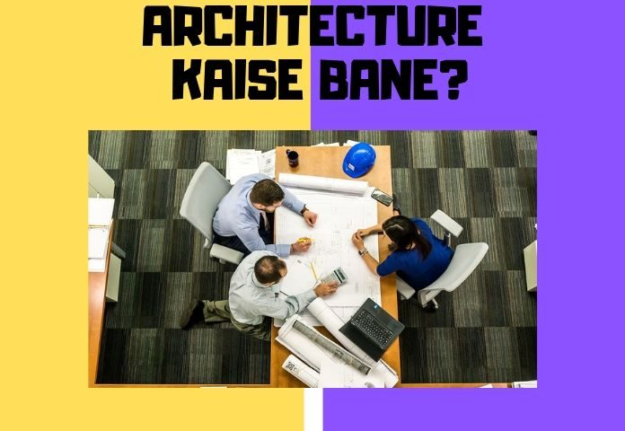 architecture kaise bane ki puri jaankari jaise nata exam, architecture career salary, job