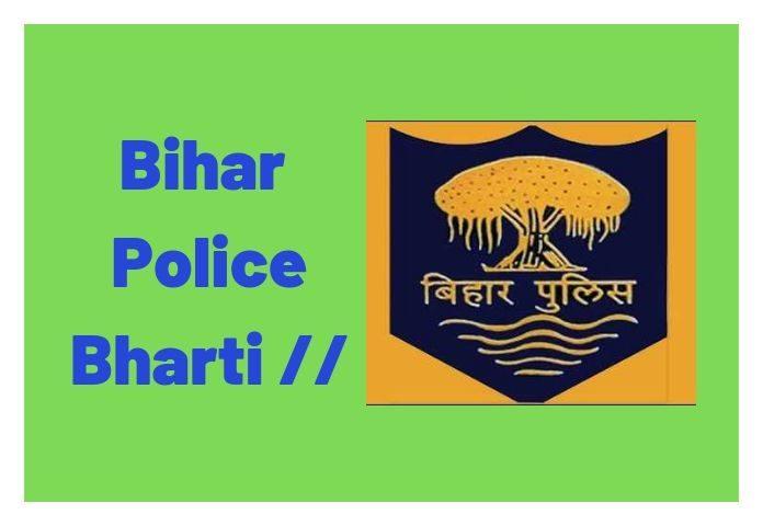 bihar police bharti | bihar police constable aur si vacancy, bihar police admit card
