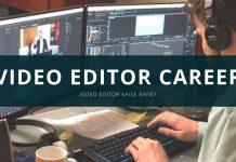 video editor career ki jaankari video editor kaise bane