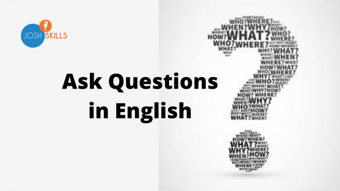 English mai Questions Kaise Puche