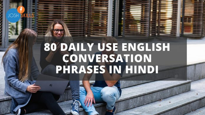 Daily use English Conversation Phrases in Hindi