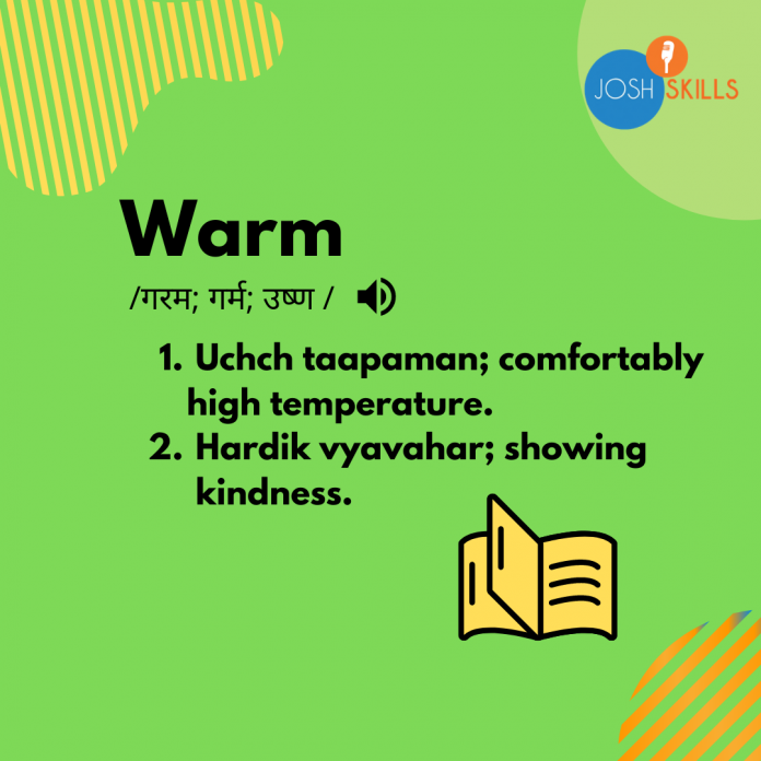 Warm meaning in hindi