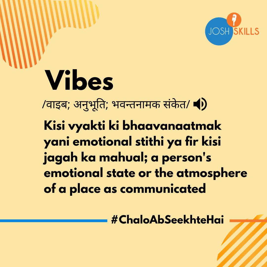 Vibes Meaning in Hindi   Josh कोश
